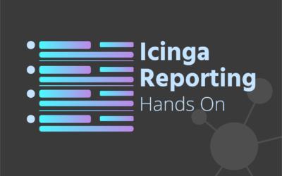 Icinga Reporting – Hands On
