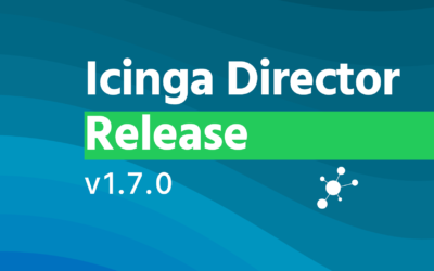 Icinga Director v1.7.0 has been released