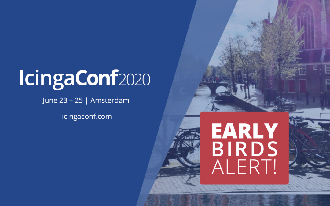 Last Chance to be an Early Bird for IcingaConf