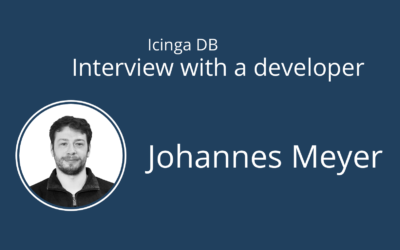 Icinga DB Interviews: Johannes Meyer