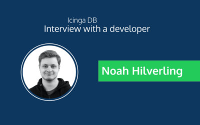 Icinga DB Interview: Noah Hilverling