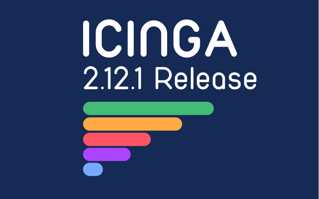 Releasing Icinga 2.12.1 + 2.11.6: crashes, IDO and networking